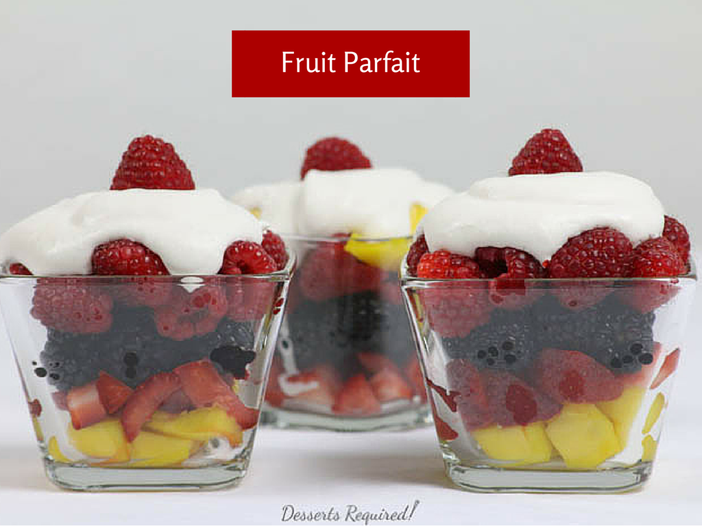 Desserts Required - Fruit Parfait #SundaySupper