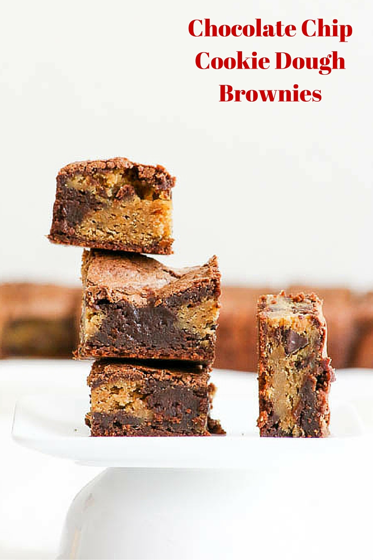 Chocolate Chip Cookie Dough Brownies take yum to a whole new level ...
